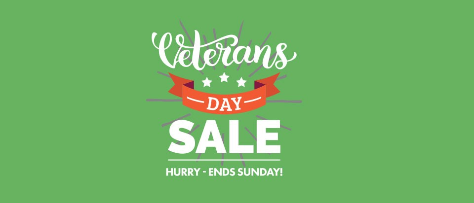 Veterans Day Sale - Save Big Today!
